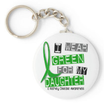 Kidney Disease I Wear Green For My Daughter 37 Keychain