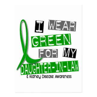 Kidney Disease I Wear Green For My Daughter-In-Law Postcard