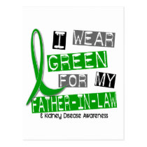 Kidney Disease I Wear Green For My Father-In-Law 3 Postcard