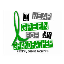 Kidney Disease I Wear Green For My Grandfather 37 Postcard