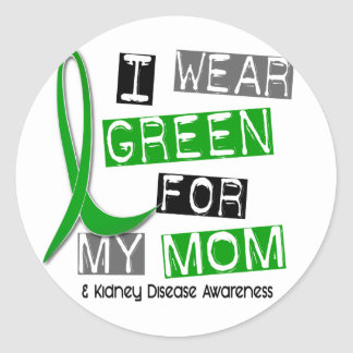 Kidney Disease I Wear Green For My Mom 37 Classic Round Sticker