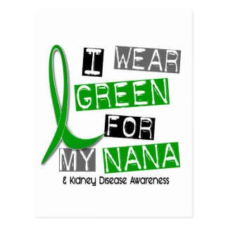 Kidney Disease I Wear Green For My Nana 37 Postcard