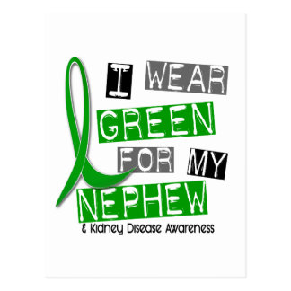 Kidney Disease I Wear Green For My Nephew 37 Postcard