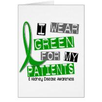 Kidney Disease I Wear Green For My Patients 37 Card