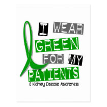 Kidney Disease I Wear Green For My Patients 37 Postcard