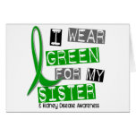 Kidney Disease I Wear Green For My Sister 37 Cards