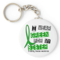 Kidney Disease I Wear Green For My Sister 37 Keychain