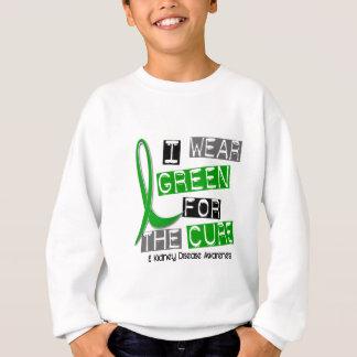 Kidney Disease I Wear Green For The Cure 37 Sweatshirt