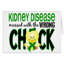 Kidney Disease Messed With The Wrong Chick Card