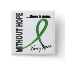 Kidney Disease Without Hope 1 Button