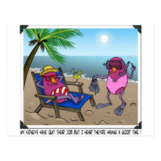 Kidney Failure Humor Postcard