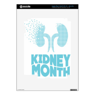Kidney Month - Appreciation Day Decals For iPad 3