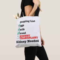 Kidney Needed Grocery List Tote