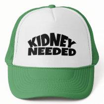 Kidney Needed Trucker Hat