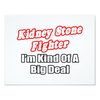 Kidney Stone Fighter...Big Deal Card