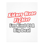 Kidney Stone Fighter...Big Deal Custom Letterhead