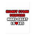 Kidney Stone Fighters Make Great Lovers Postcard