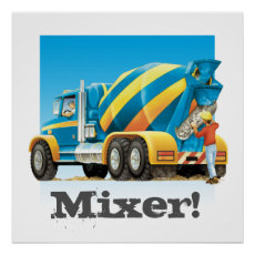 Kids Construction Truck Concrete Cement Mixer Poster
