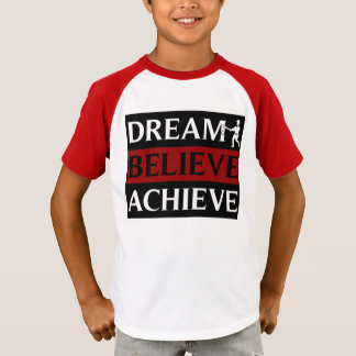Kids Dream Believe Achieve Baseball T-Shirt
