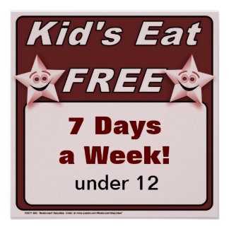 """Kid's Eat Free Restaurant Poster """"food services"""""""