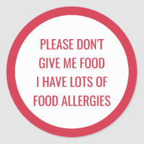 Kids Food Allergy Please Don't Give Me Food Classic Round Sticker