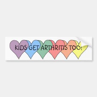 KIDS GET ARTHRITIS TOO! - bumper sticker Car Bumper Sticker