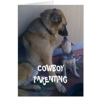 Kids Grow Up with Your Help - Cowboy Parenting Card