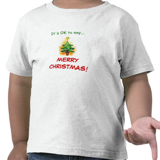 "Kids ""It's OK to say...MERRY CHRISTMAS!"" T-Shirt"