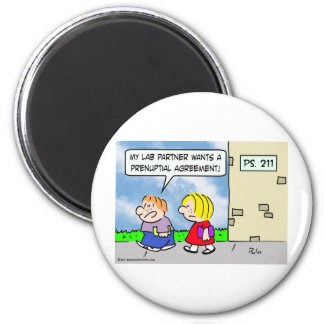 Kid's lab partner wants prenuptial agreement 2 inch round magnet