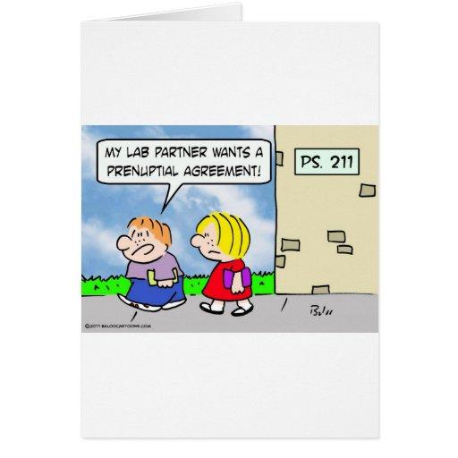 Kid's lab partner wants prenuptial agreement greeting card