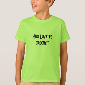 KIDS LOVE TOCROCHET LIME Youth Lg T-Shirt