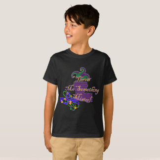 Kids Mardi Gras Throw Me Something Mister T-Shirt