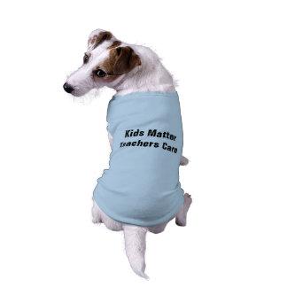 Kids Matter Teachers Care Doggie Tank Top Dog Tee