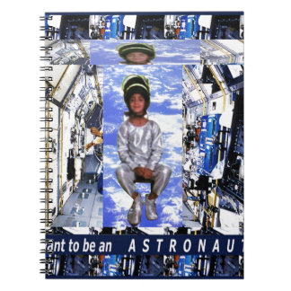 KIDS motivational graphics I want to be ASTRONAUT Notebook