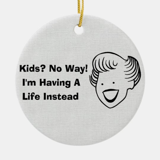 Kids No Way Ceramic Ornament