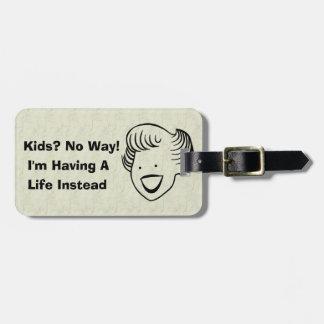 Kids No Way Bag Tag