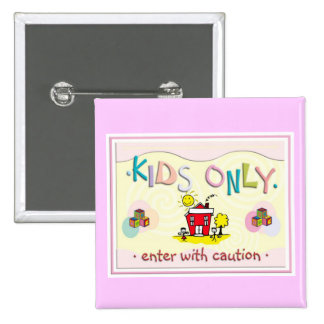 Kids Only Button Pin