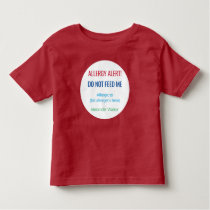 Kids Personalized Do Not Feed Me Allergy Alert Toddler T-shirt