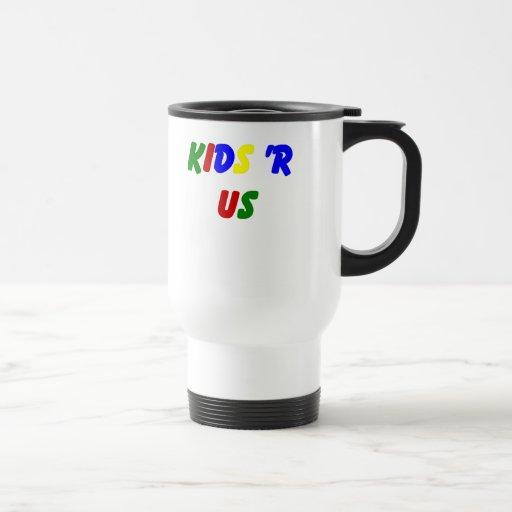 Kids R Us Mug