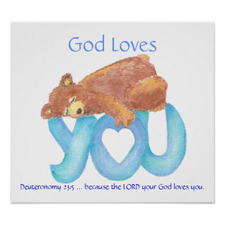 Kids Room Scripture, God Loves You, Teddy Bear Poster
