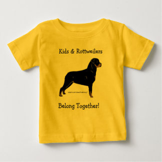 Kids & Rottweilers Belong Together! Baby T-Shirt