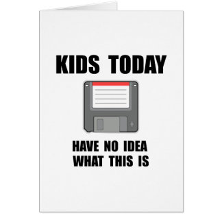 Kids Today Card