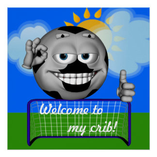 Kids Welcome To My Crib Soccer Poster