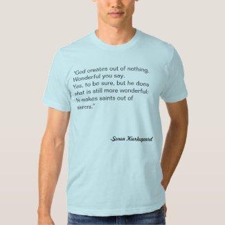 Kierkegaard Quote T-shirt