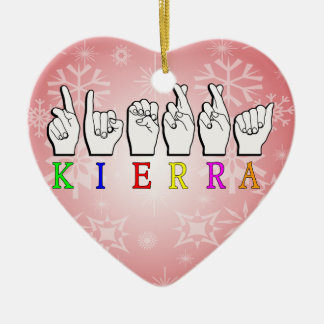 KIERRA  ASL FINGERSPELLED CERAMIC ORNAMENT