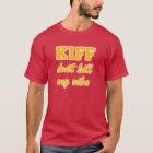 Kiff Don't Kill My Vibe T-Shirt