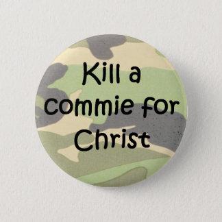 Kill a commie for Christ helmet graffiti Button