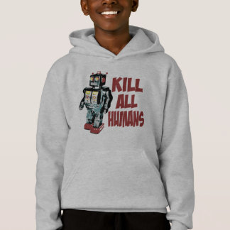 Kill All Humans Hoodie
