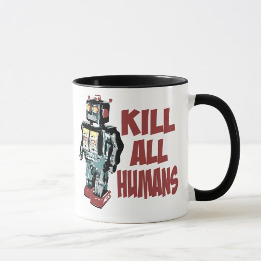 Kill All Humans Mug
