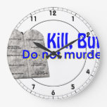 Kill But Do Not Murder Clocks